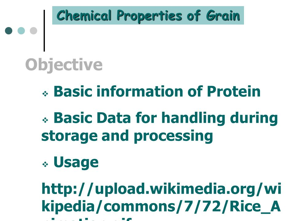 Chemical Properties of Grain