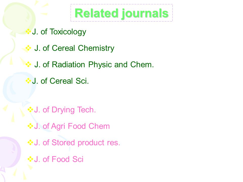 Related journals J. of Toxicology J. of Cereal Chemistry
