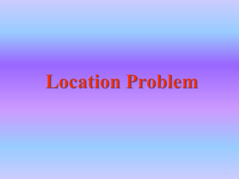 Location Problem