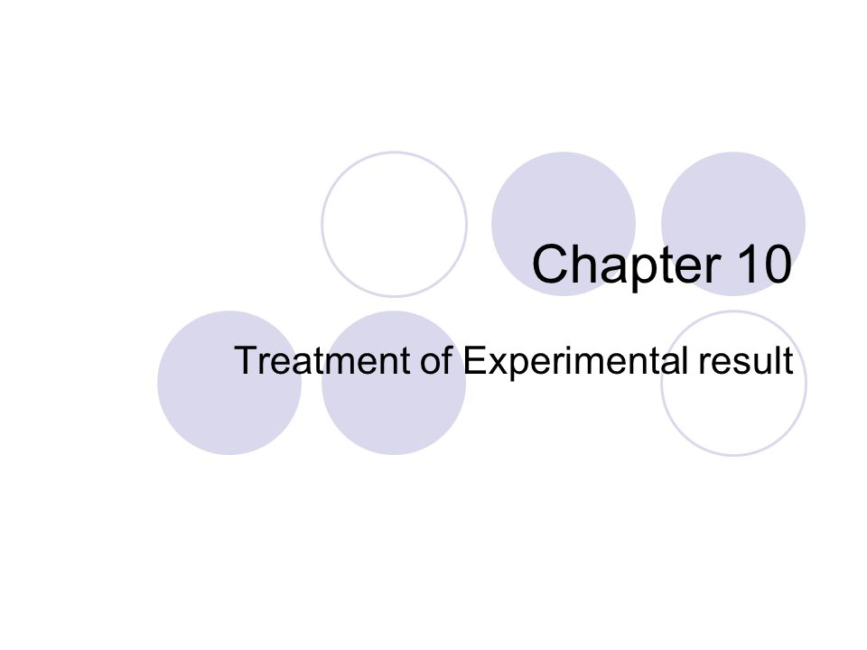 Treatment of Experimental result
