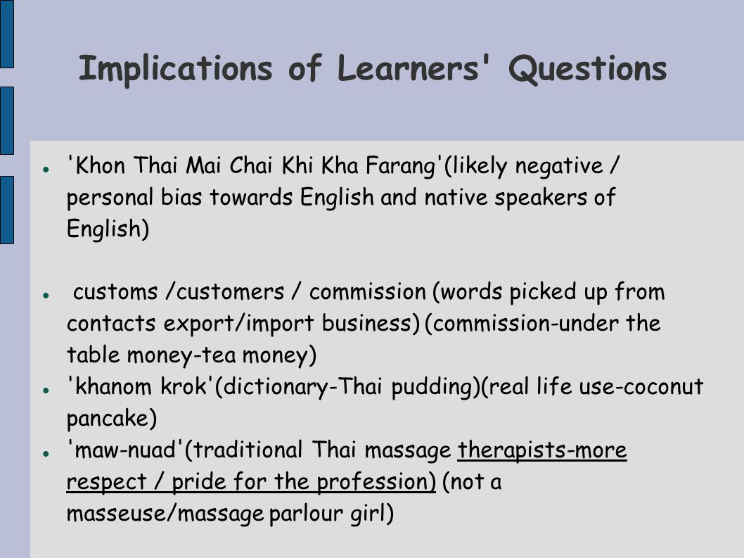 Implications of Learners Questions