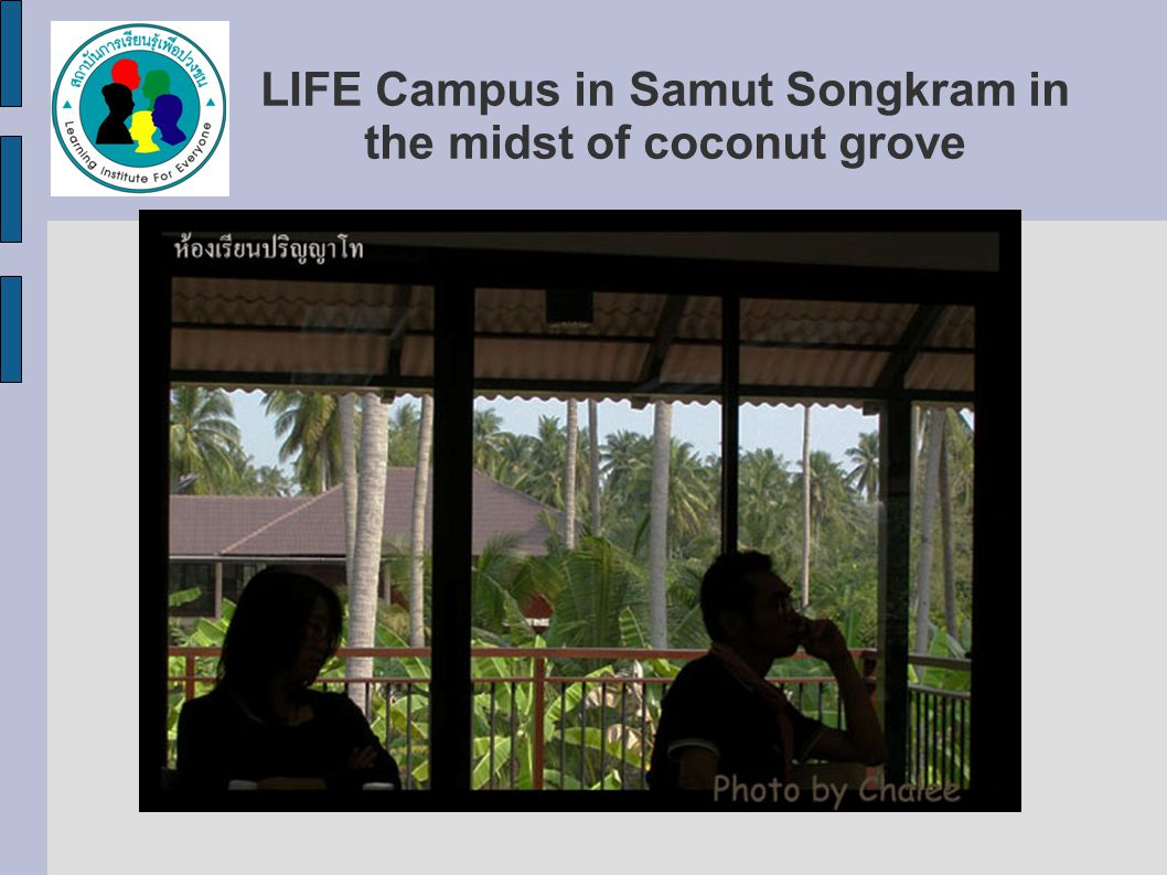 LIFE Campus in Samut Songkram in the midst of coconut grove