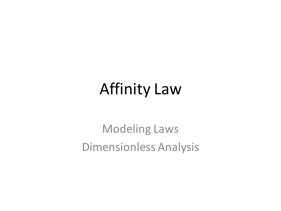 Modeling Laws Dimensionless Analysis