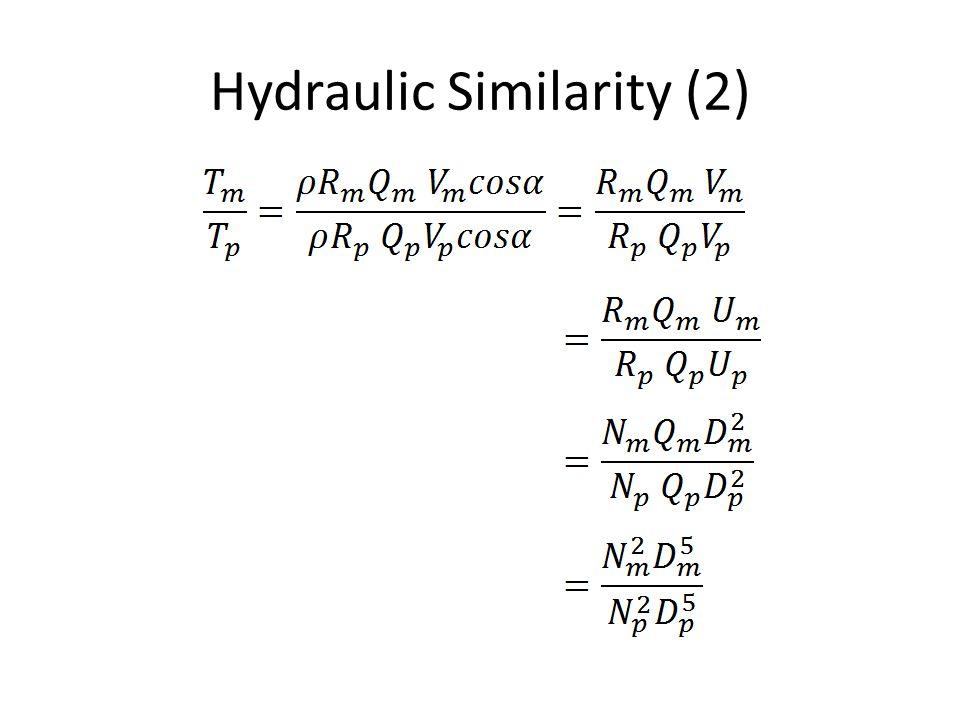 Hydraulic Similarity (2)