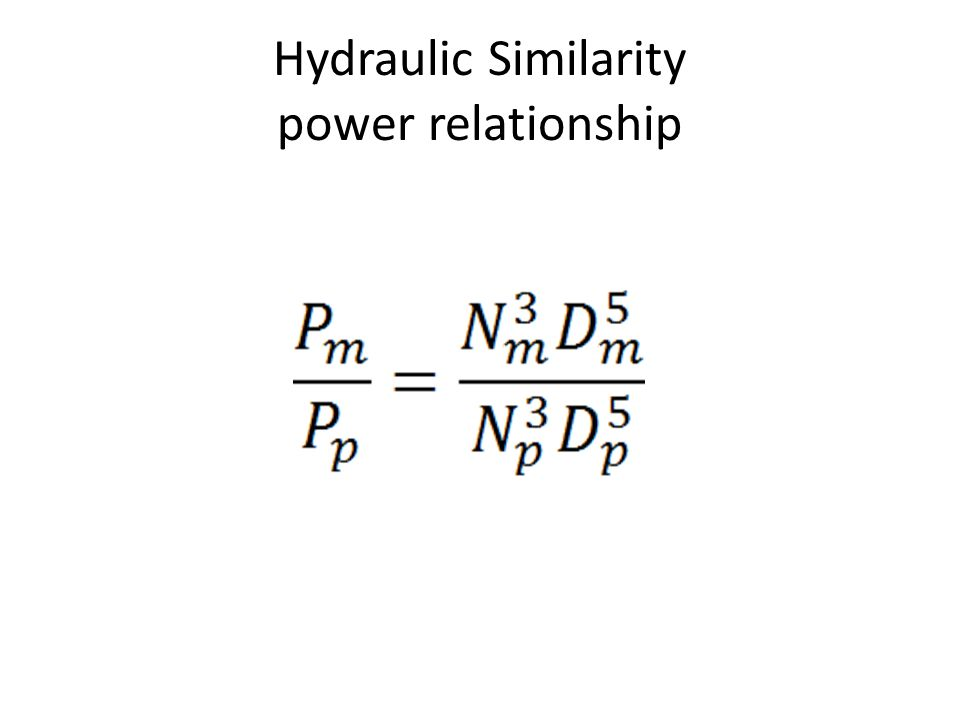 Hydraulic Similarity power relationship