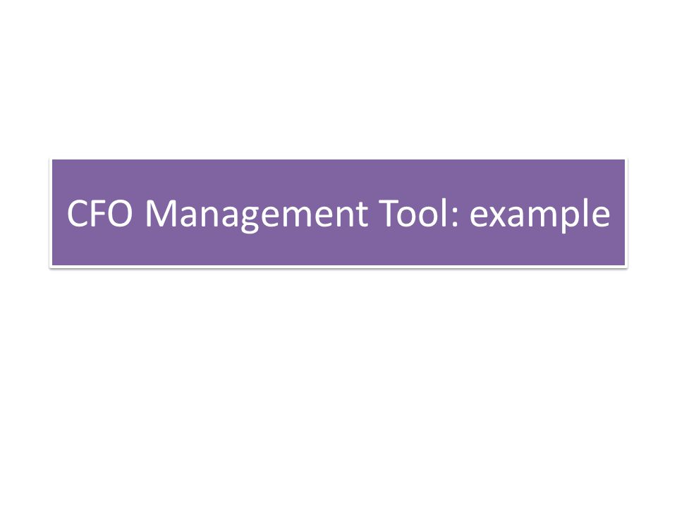 CFO Management Tool: example