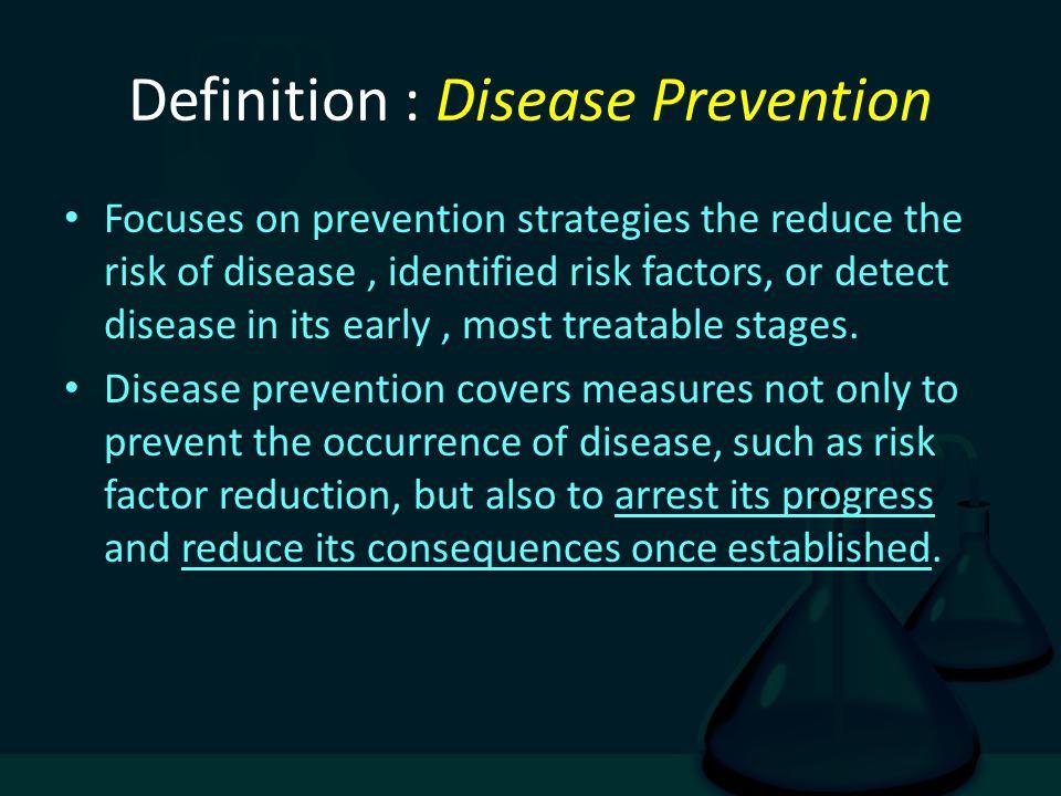 Definition : Disease Prevention