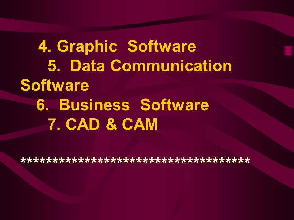 5. Data Communication Software 7. CAD & CAM