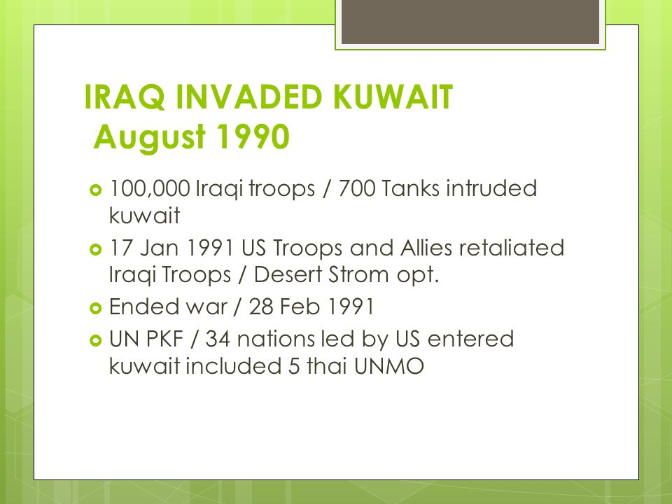 IRAQ INVADED KUWAIT August 1990