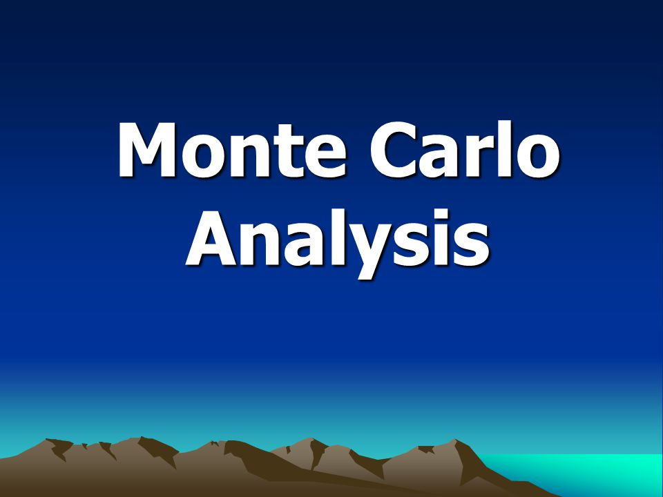 Monte Carlo Analysis