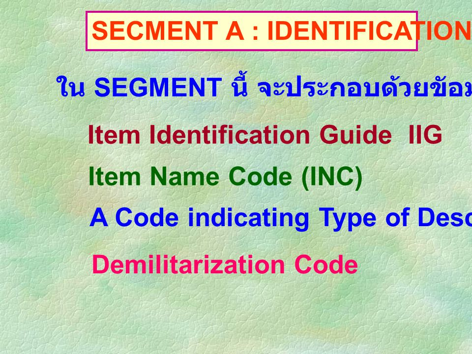 SECMENT A : IDENTIFICATION DATA