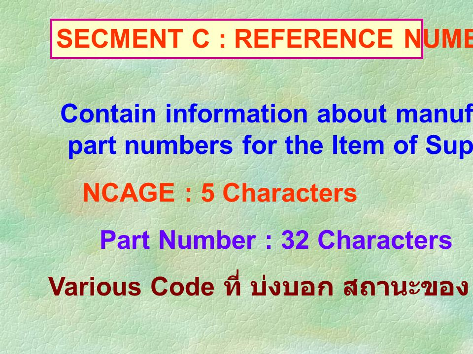 SECMENT C : REFERENCE NUMBER DATA