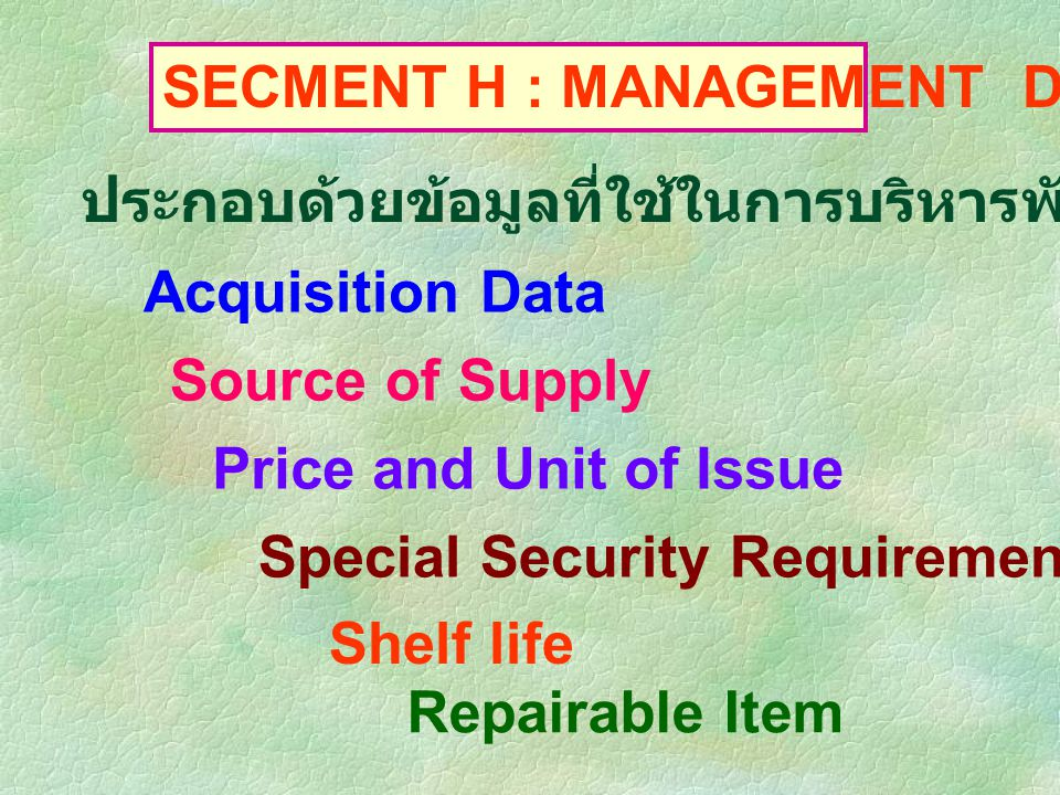 SECMENT H : MANAGEMENT DATA