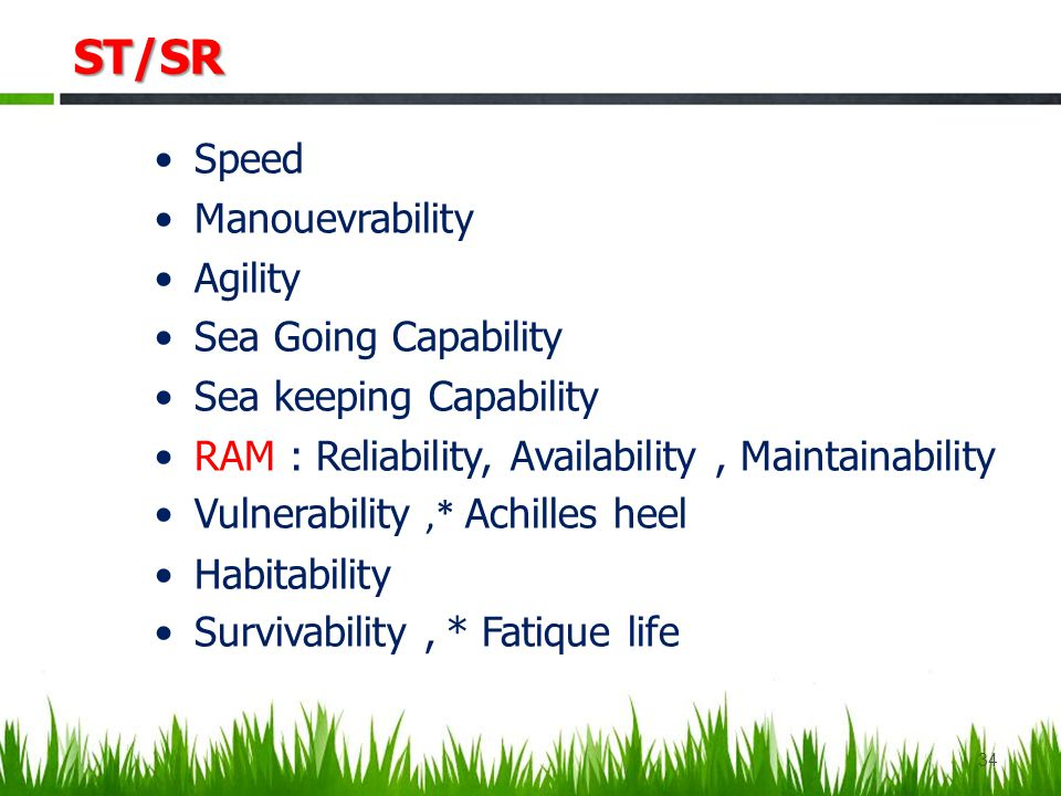 ST/SR Speed Manouevrability Agility Sea Going Capability