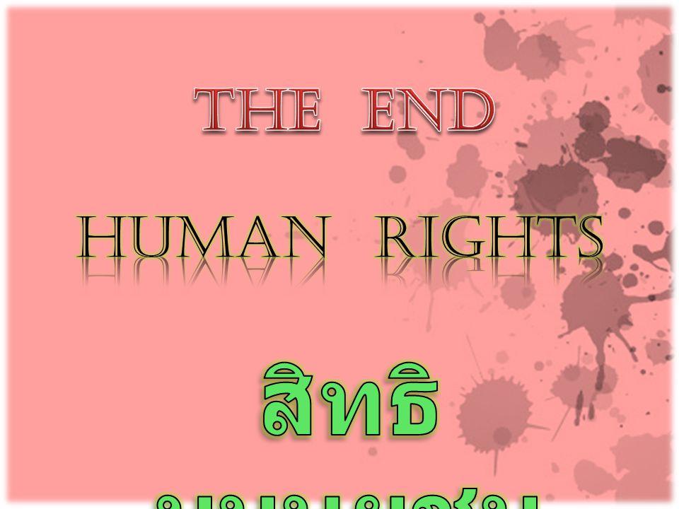 The End HUMAN RIGHTS สิทธิมนุษยชน