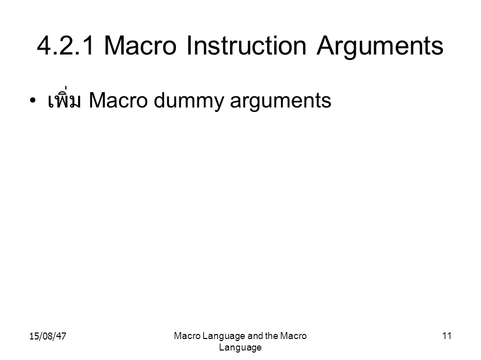 4.2.1 Macro Instruction Arguments