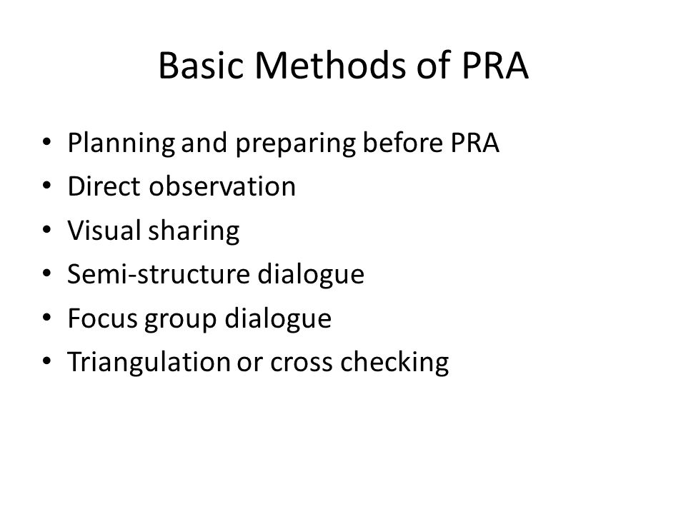 Basic Methods of PRA Planning and preparing before PRA