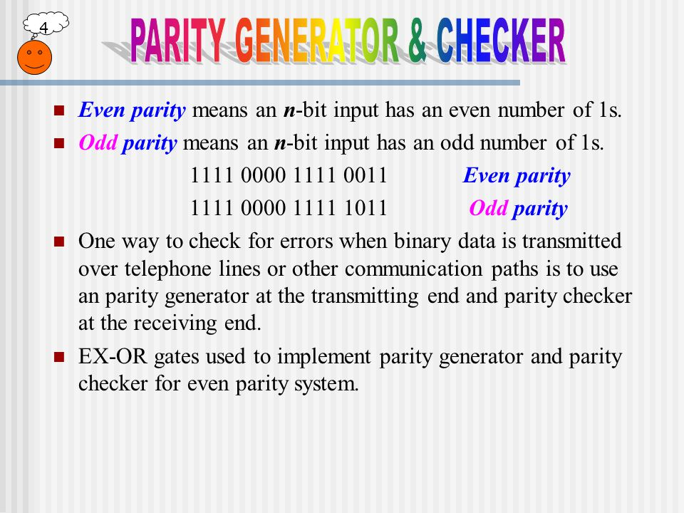 PARITY GENERATOR & CHECKER