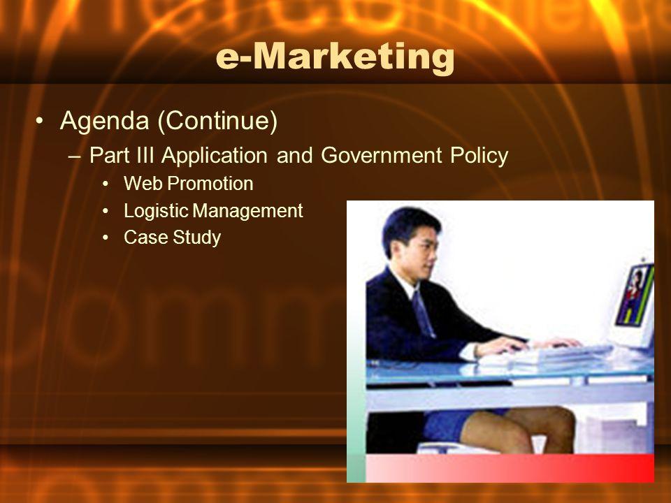 e-Marketing Agenda (Continue)