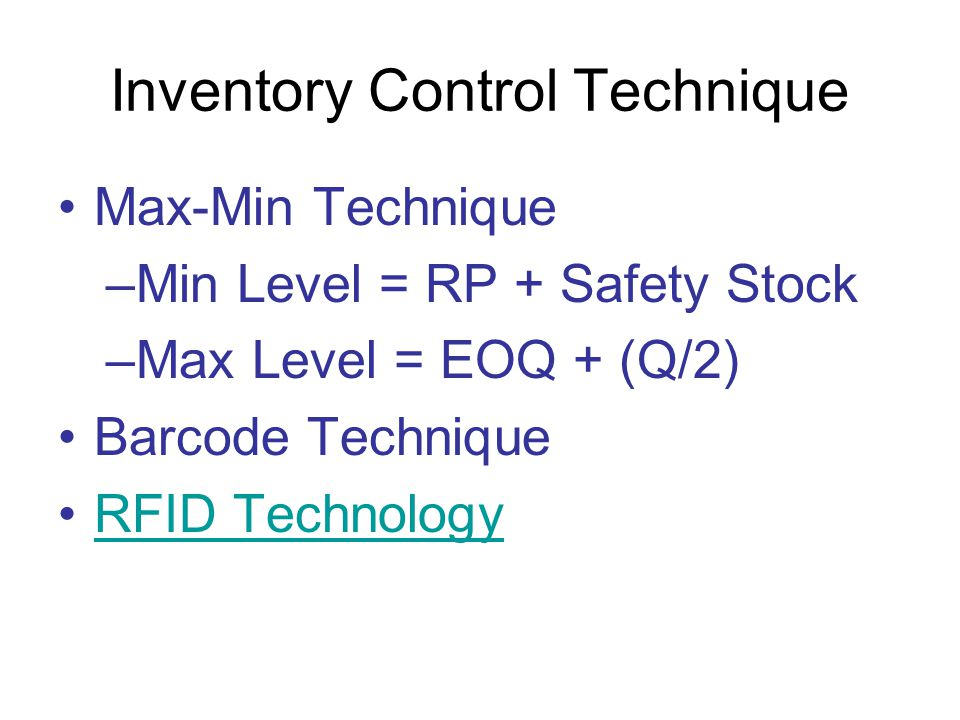 Inventory Control Technique