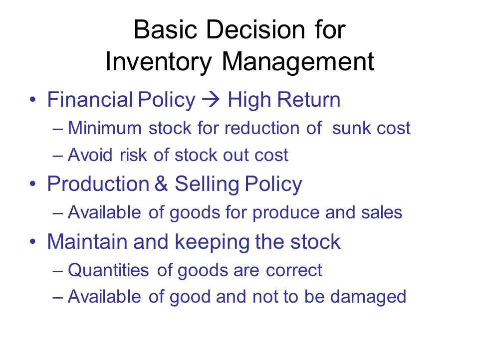 Basic Decision for Inventory Management