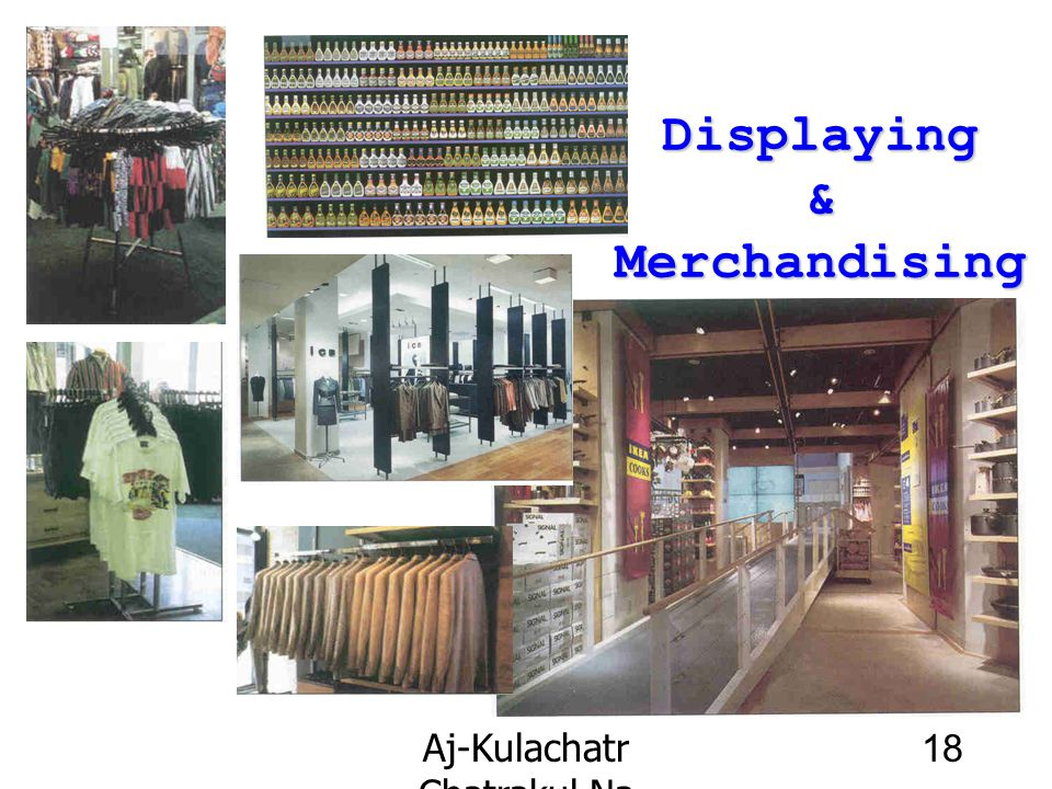 Displaying & Merchandising