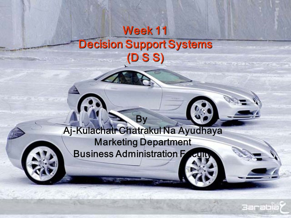 Week 11 Decision Support Systems (D S S)