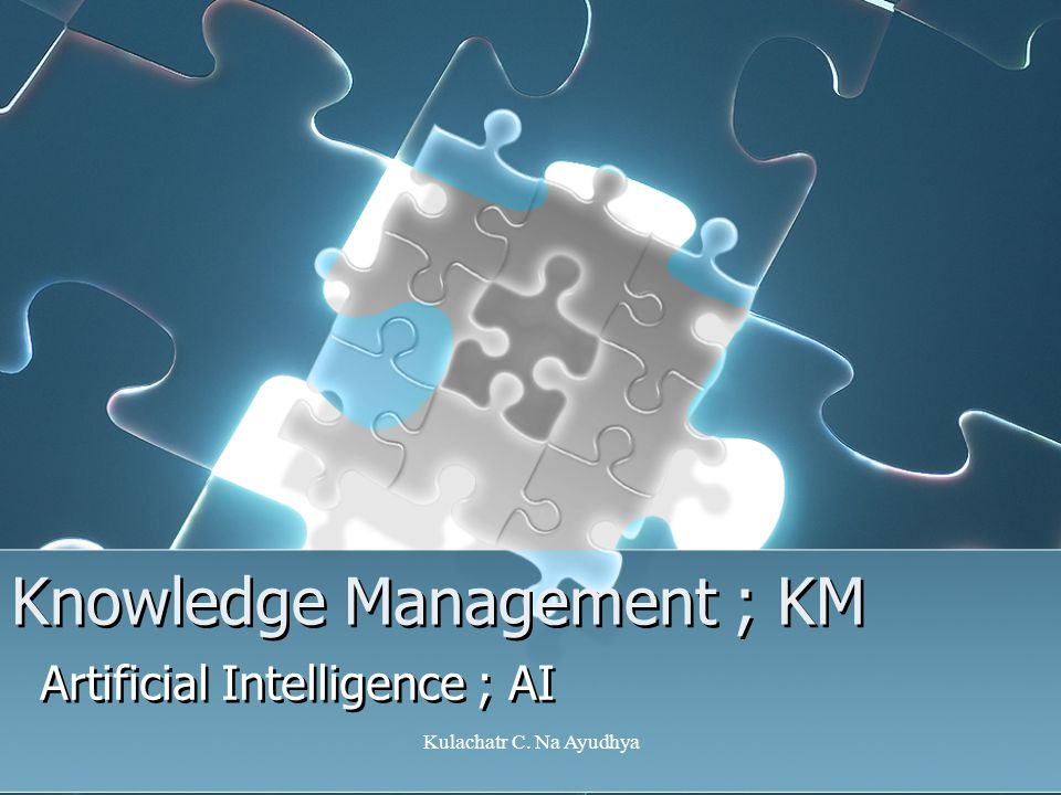 Knowledge Management ; KM