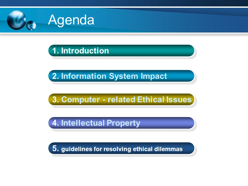 Agenda 1. Introduction 2. Information System Impact