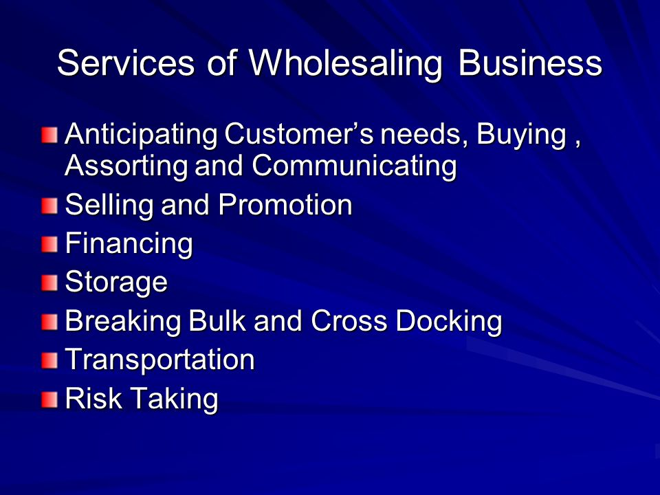 Services of Wholesaling Business