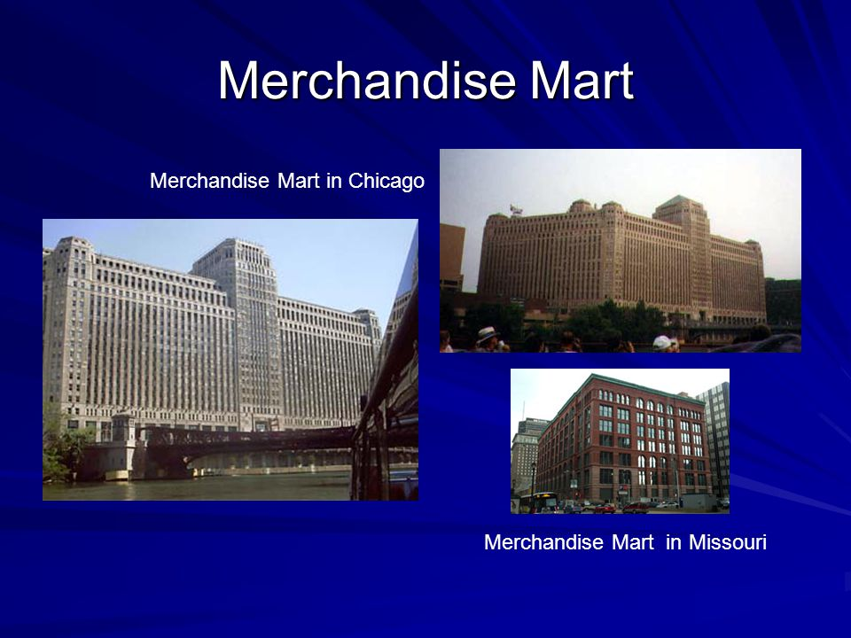 Merchandise Mart Merchandise Mart in Chicago