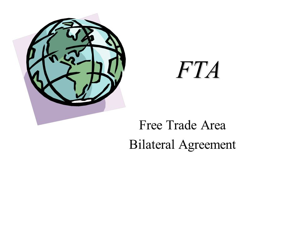 Free Trade Area Bilateral Agreement