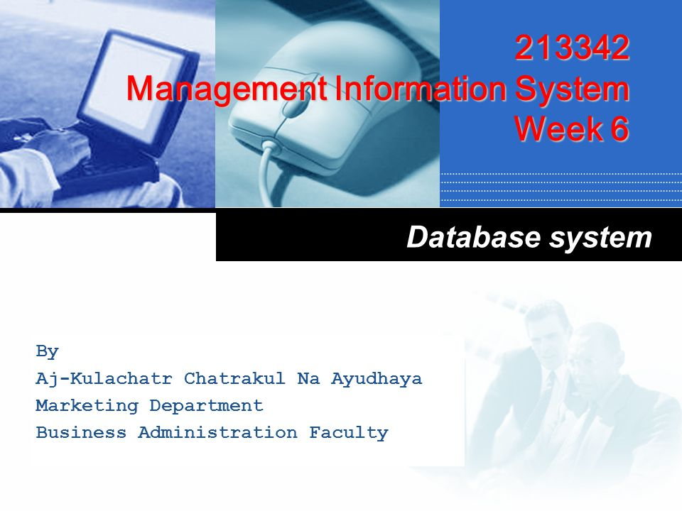 213342 Management Information System Week 6