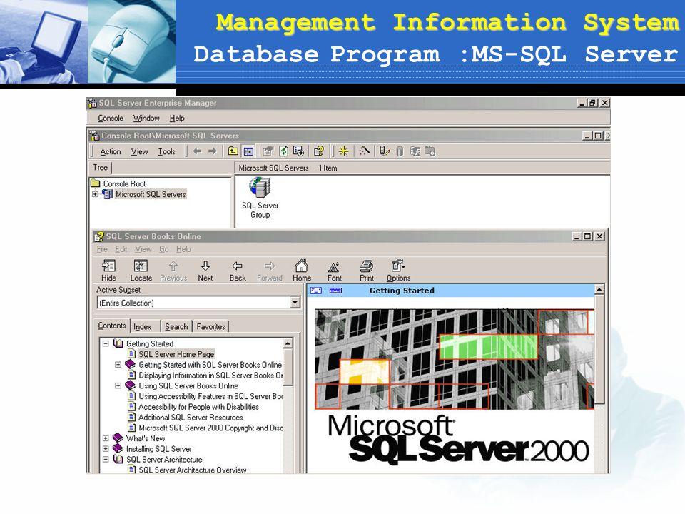 Management Information System Database Program :MS-SQL Server