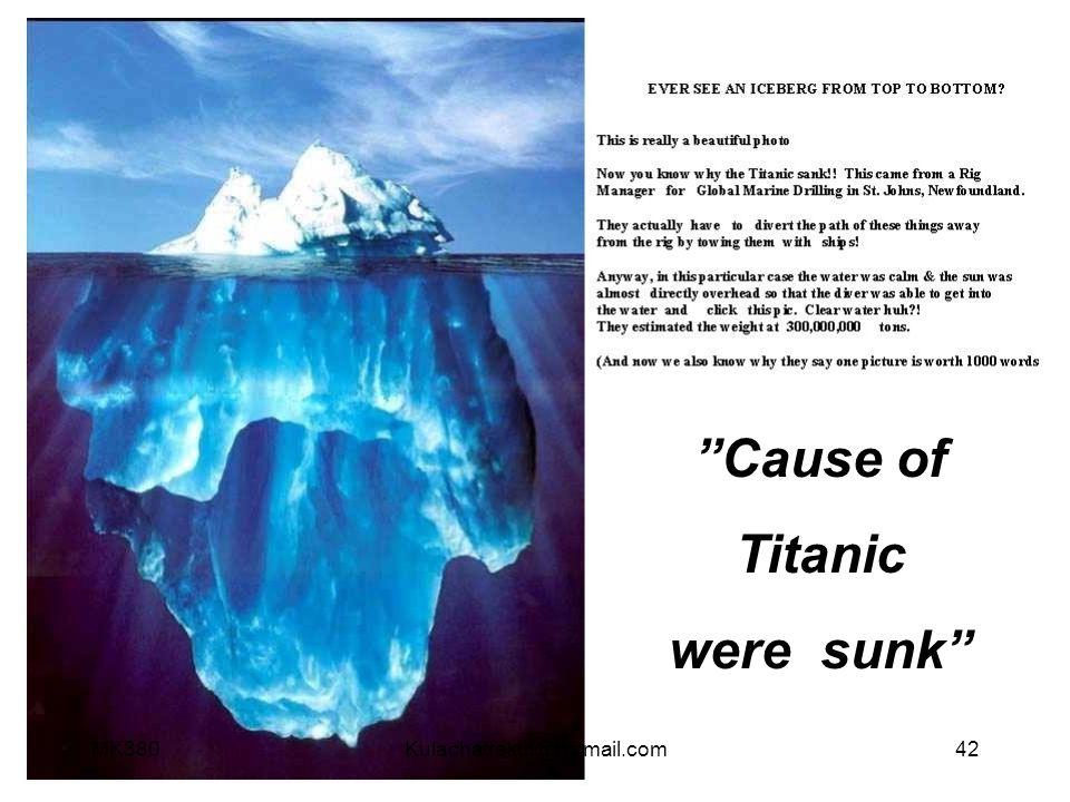 Cause of Titanic were sunk MK380 Kulachatrakul@hotmail.com