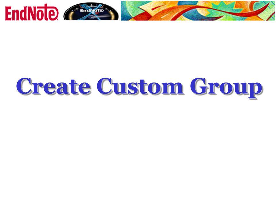 Create Custom Group