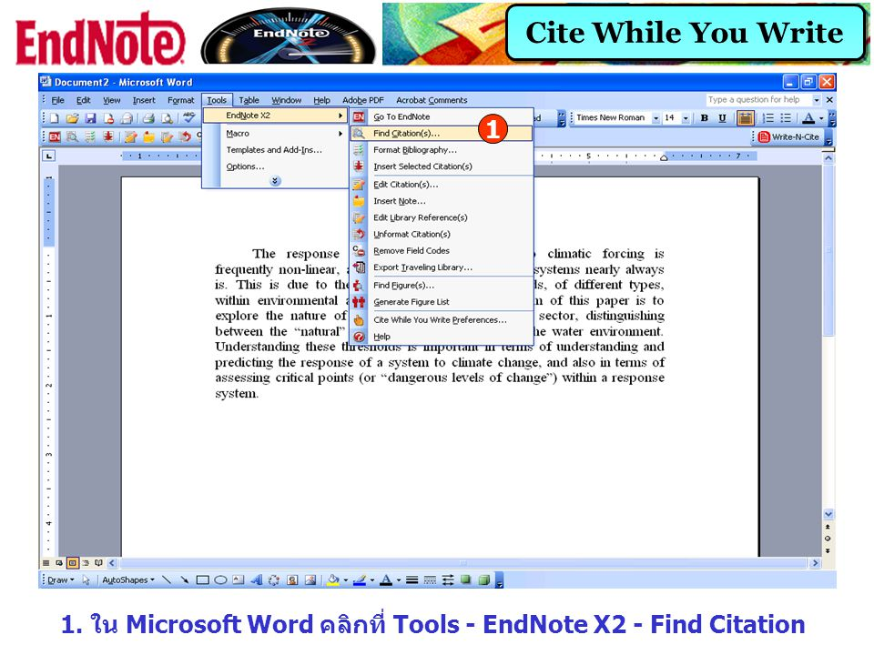 1. ใน Microsoft Word คลิกที่ Tools - EndNote X2 - Find Citation