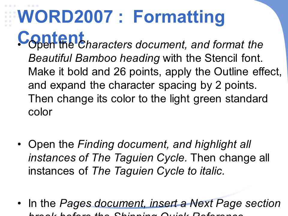 WORD2007 : Formatting Content