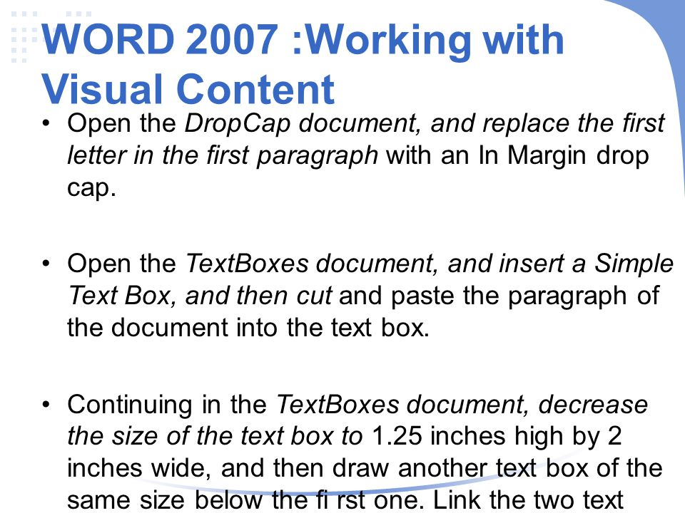 WORD 2007 :Working with Visual Content