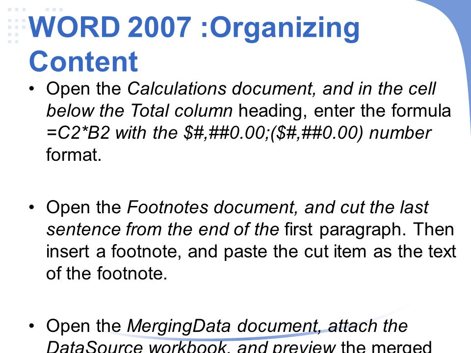 WORD 2007 :Organizing Content