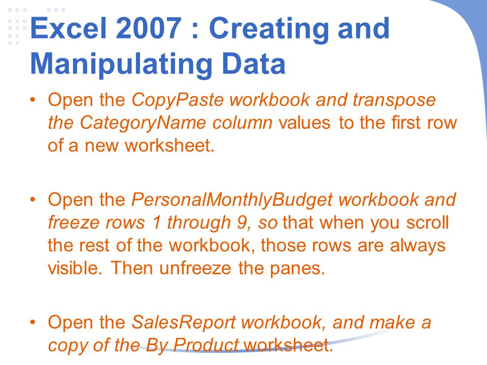 Excel 2007 : Creating and Manipulating Data