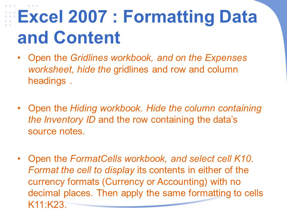 Excel 2007 : Formatting Data and Content