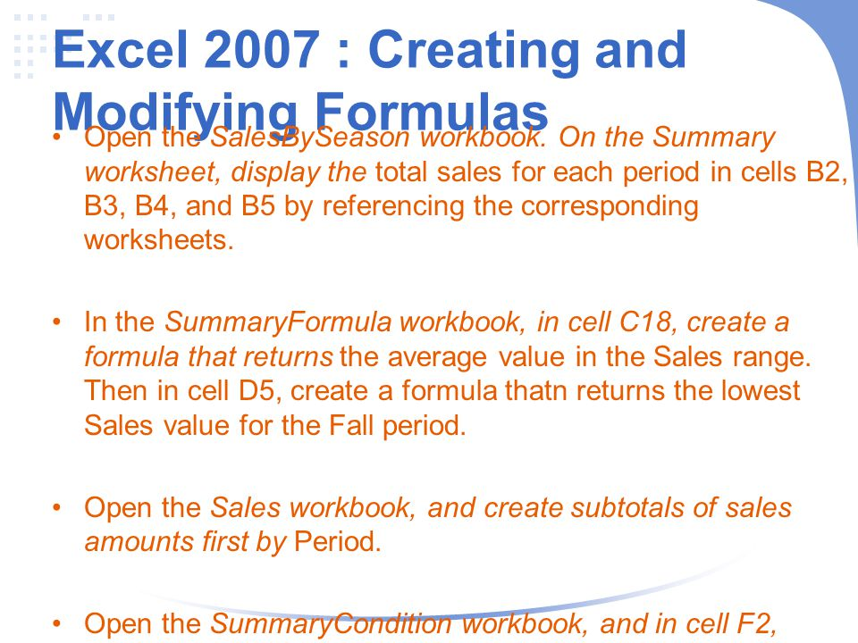 Excel 2007 : Creating and Modifying Formulas