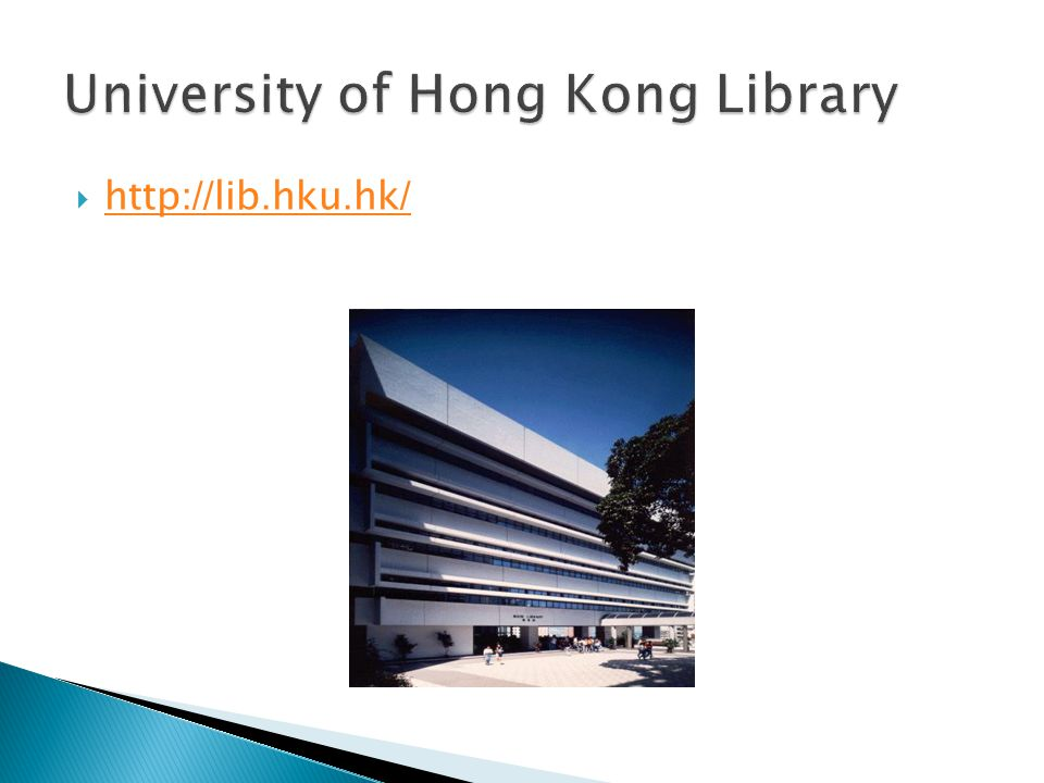 University of Hong Kong Library