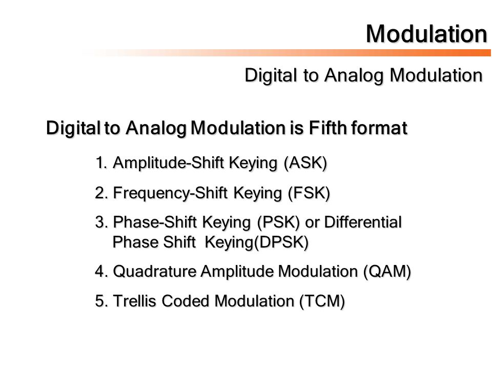 Modulation Digital to Analog Modulation