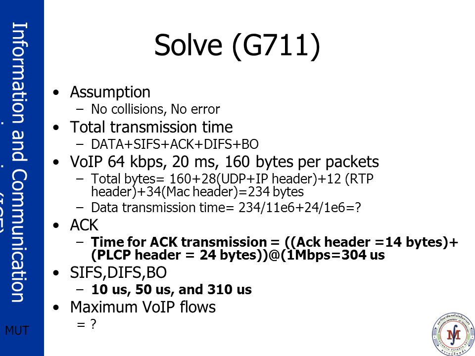 Solve (G711) Assumption Total transmission time