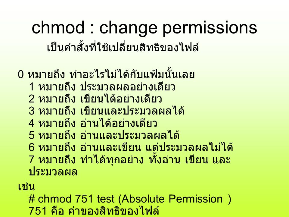 chmod : change permissions