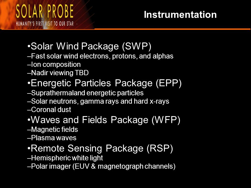 •Solar Wind Package (SWP)