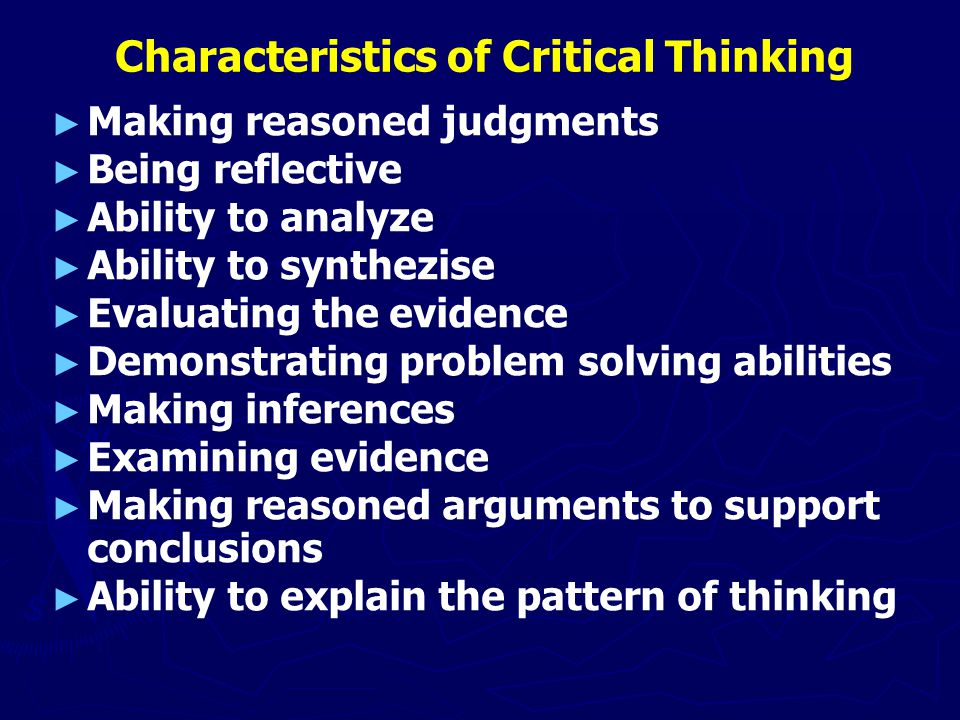 Characteristics of Critical Thinking