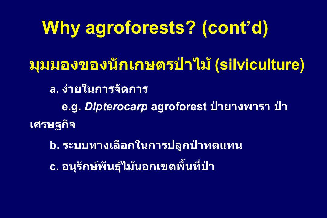 Why agroforests (cont'd)